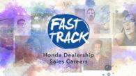 American Honda – Fast Track Dealership Sales Recruiting Videos