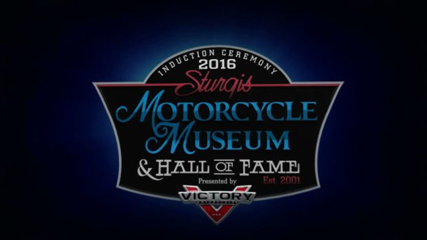 Sturgis Motorcycle Museum – 2016 Hall of Fame Videos